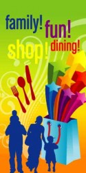 FAMILY, FUN, SHOP & DINING