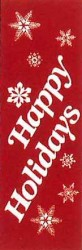 HAPPY HOLIDAYS AND SNOWFLAKES